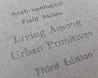 Urban Primitives - Funny Ruled Letterpress Notebooks - Large Jotter, Journal, Moleskine, Cahier
