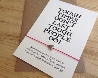 SALE Tough Times Wish Bracelet, Heart Wish Bracelet, Courage Bracelet, Strength Bracelet, Tough People Do, Divorce Gift, Graduation Gif