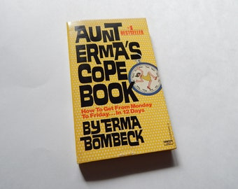 1979 Aunt Erma's Cope Book Paperback Erma Bombeck