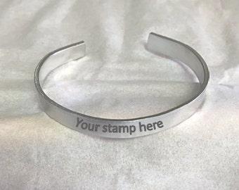 "Custom Hand Stamped Aluminum Cuff Bracelet (1/4"" x 6"" 18 gauge)"