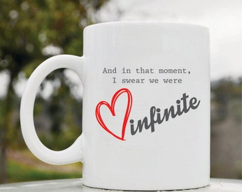 Slap-Art™ And in that moment I swear we were infinite 11oz coffee mug cup