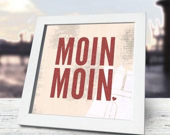 MOIN MOIN, incl. frame