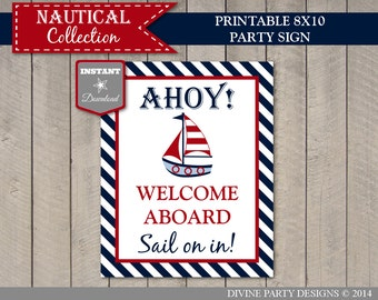 INSTANT DOWNLOAD Printable Nautical 8x10 Ahoy! Welcome Aboard, Please Sail In! Baby Shower Sign / Nautical Collection / Item #615