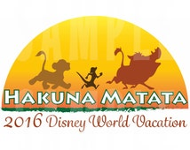 INSTANT DOWNLOAD Disney World Iron-On Disney World Vacation Hakuna Matata JPEG