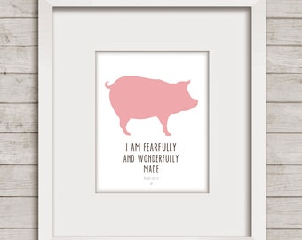 Printable Bible verse I am fearfully and wonderfully made, Pink, pig, instant download, Printable Download, 8x10, 12x12 + BONUS 12x12 PINK!