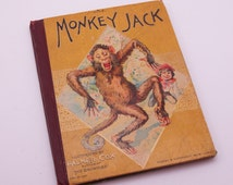Antique Children's Book//Monkey Jack and Other Stories//Palmer Cox//1902