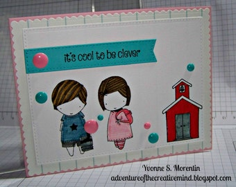 It's Cool To Be Clever... Greeting  Card...