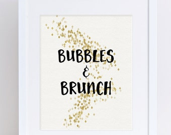 Champagne Print, Champagne Printable, Brunch Print, Bubbles and Brunch, Bubbly Print, Black and Gold, Digital Download, Printable Art