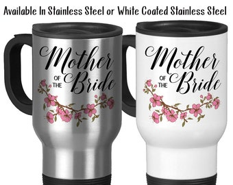 Travel Mug, Mother Of The Bride 001 Wedding Party MOTB Gift Bridal Party Mother Of The Bride Gift Wedding, Stainless Steel, 14 oz