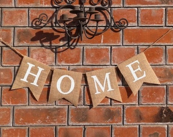 HOME Burlap Banner – Rustic Home banner, Home sign, House - warming gift, Welcome Home sign.