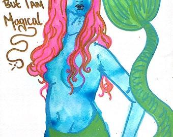 I am not a mermaid but I am magical