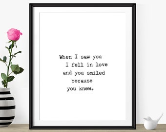"First Anniversary Gift For Her- Minimalist Art Print- Black And White Art ""When I Saw You.."" Love Quote Art Print- Anniversary Gift For Wife"