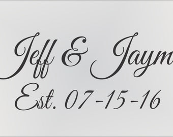 Custom Bride and Groom- Reusable STENCIL- Name with Date-  8 Sizes- Create Custom Signs, Wedding Decor and Home Decor!