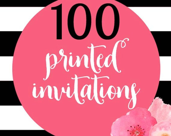 100 Printed Invitations With Envelopes
