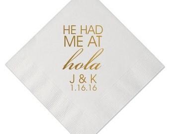 100 Personalized Napkins Rehearsal Dinner Custom Monogram He Had Me at Hola Wedding Napkins Custom Printed Monogrammed