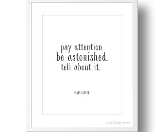 Mary Oliver Literary Quote Art Print | 8x10 or 11x14