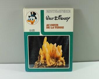 Vintage french children book: Walt Disney encyclopedia for children - Au coeur de la Terre, 1972 - Retro children book