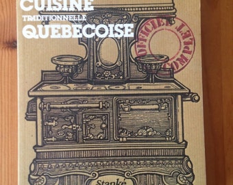 Le Guide De La Cuisine Traditionnelle Quebecoise by Lorraine Boisvenue, 1979 [French Language book]