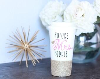 FUTURE MRS travel mug // 16 oz travel mug // wedding gift // bridal shower gift // engagement gift