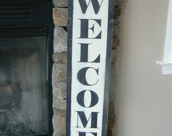 Welcome Sign (black),8 x 38  vertical, distressed, antique look