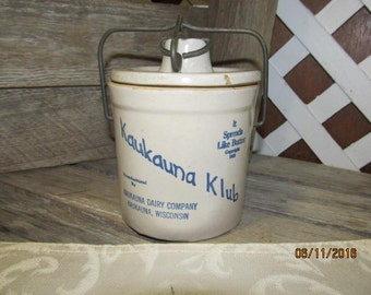 "Vintage Kaukauna Klub Dairy Company KauKauna Wisconsin ""It Spreads Like Butter""  Wire Bale Crock"