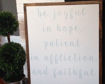 Romans 12:12 Sign