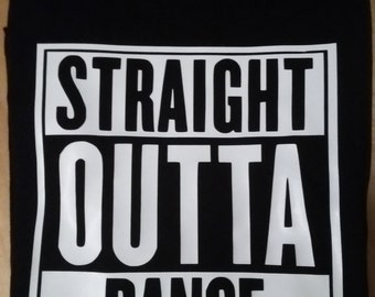 STRAIGHT OUTTA DANCE