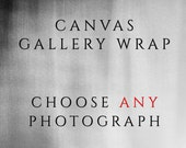 Gallery Art Wrap in Canvas/Fine Art Canvas Photo/Custom Canvas Art/Photo on Canvas/ Home Decor