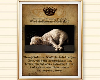 Redeemer of God's Elect Westminster Catechism Question Quote Digital Collage Christian Art Print Jesus Lamb of God Agnus Dei Zurbarán