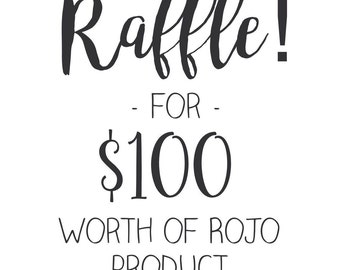 Raffle ticket for 100 dollars worth of product!