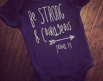 Be strong & Courageous Short Sleeve Onesie