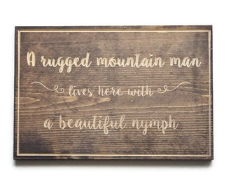 "Wooden Quote Signs - ""A Salty Pirate"" Woodland Alternative - Quote Signs - Rustic Solid Wood Plaque - A Rugged Mountain Man Lives Here With"