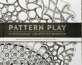 Pattern Play: a Zentangle Creativity Workout - autographed book