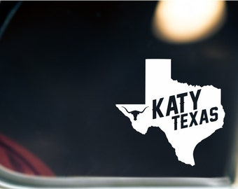 Katy Texas State Sticker For Car Window, Bumper, Or Laptop