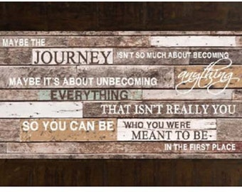 Maybe The Journey Motivational Inspirational Sign Restoration Decor Print Art Framed Picture 10x16""