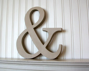 Ampersand Wood Sign, & Word Sign. Grey Ampersand Wood Word Sign
