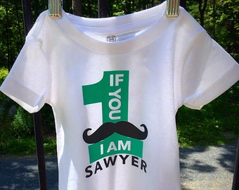 """If you """"mustache"""" I am 1 - baby's first birthday shirt"""