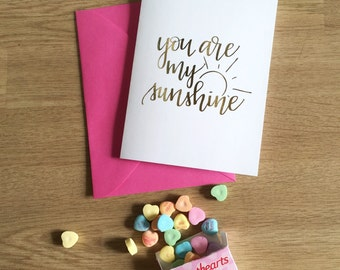 Valentine Card - You Are My Sunshine