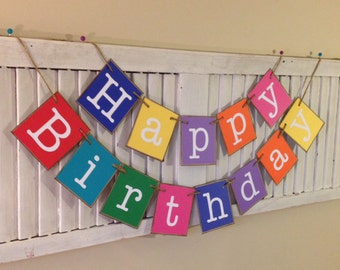 Happy Birthday Banner Bunting Colorful Garland Sign Can Personalize with a Name Great Photo Prop Use Year After Year