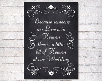 wedding sign - Because Someone We Love is in Heaven - wedding chalkboard sign - wedding decor - wedding service/Reception sign