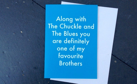 Funny Brother card, funny Brother birthday card, funny Brothers day card ???
