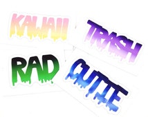 PACK OF 4 Word Stickers, Drippy Word Sticker Design, Kawaii Trash and Rad Cutie Slaps, Hipster Stickers