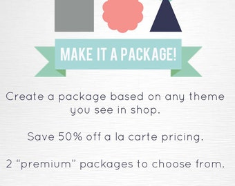 Premium Party Package Add-On YOU Print Package for ANY Theme in Shop