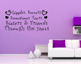 SISTERS AND FRIENDS Girls Vinyl Wall quote Decal home Room Decor Wall Sticker