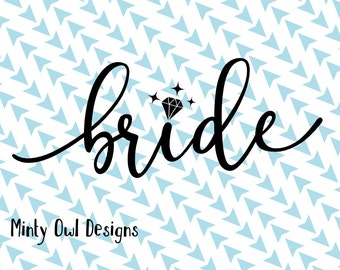 Cricut SVG - Bride SVG Cut File - Diamond Ring - Bride To Be - Wedding - Bridesmaid - Future Mrs - Team Bride -Silhouette - Engaged