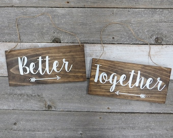 "Rustic Hand Painted Wood Wedding Sign ""Better Together"" - Wedding Photo Prop, Wedding Reception Decoration, Wedding Chair Signs - 12""x5.5"""