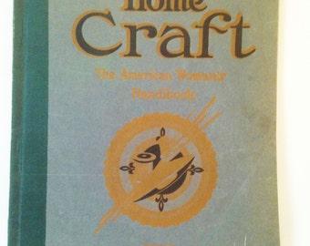 Home Craft 1920 The American Women's Handbook