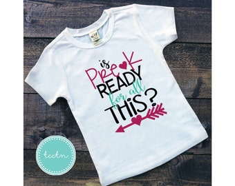 is Pre-K ready for all this shirt | preschool shirt | back to school shirt | school shirt | pre-k shirt