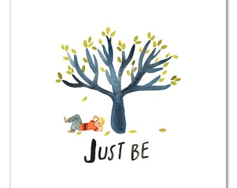Just Be Watercolor Art Print, Mindfulness Wall Art, Childrens Room, Kids Art, Nature Painting by Little Truths Studio