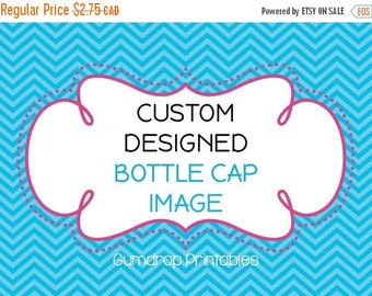 "30%OFF CUSTOM Bottle Cap Image Sheet ~ Create Your Own Images ~  1"" Circles ~ Design Your Own ~ Digital Images"